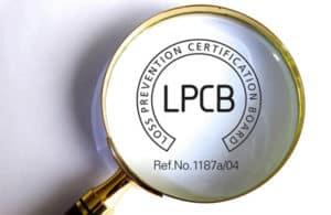 Focus sur la certification LPCB