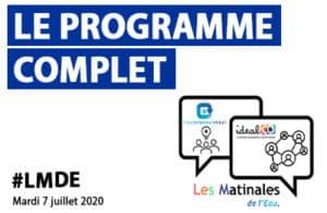 Le programme de la Matinale de l'Eau du 7 Juillet 2020