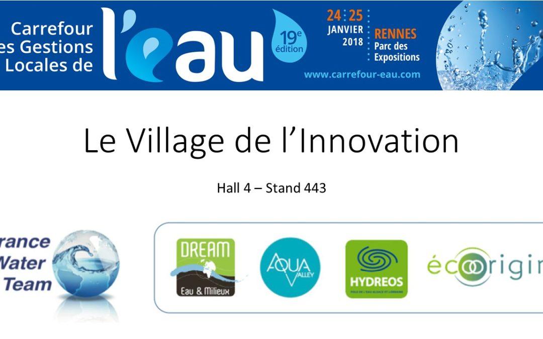Découvrez le Village de l'Innovation par Aqua-Valley, Dream, Hydreos et écoorigin au #CGLE19