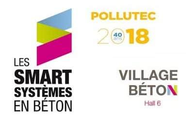 Smart Systèmes en Béton, la nouvelle bannière du Village Béton à Pollutec 2018