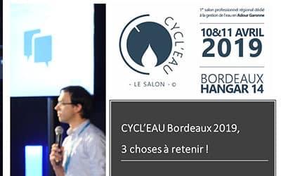 Que retenir du salon CYCL'EAU Bordeaux 2019