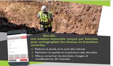 Solution RESO 3D - Application smartphone de géoréférencement des réseaux en tranchée ouverte