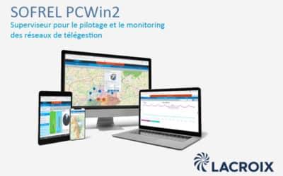 SOFREL PCWin2 : les nouvelles fonctionnalités pour le pilotage des réseaux de télégestion