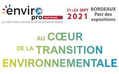 ENVIROpro Sud-Ouest propulse Bordeaux au coeur des solutions environnementales