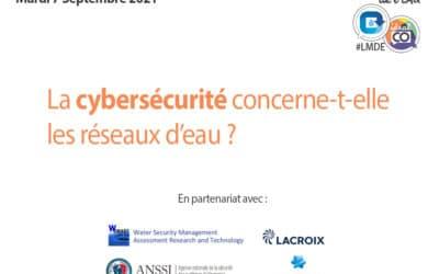 Retour sur la LMDE 4 : La cybersécurité dans le monde de l'eau, quels enjeux ?