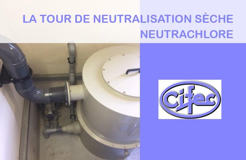 Tour de neutralisation sèche Neutrachlore de CIFEC